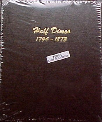 Dansco Album Half Dimes 1794-1873 <p><B>*TEMPORARILY OUT OF STOCK*<B><p> #DN6120