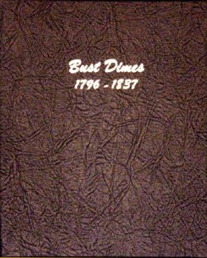 Dansco Album Bust Dimes 1796-1837 #DN6121
