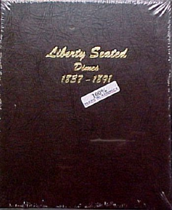 Dansco Album Liberty Seated Dimes 1837-1891 DN6122