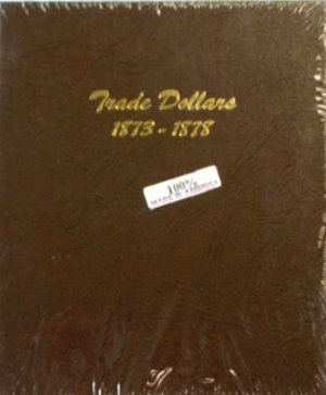 Dansco Album Trade Dollars 1873-1878 DN6172