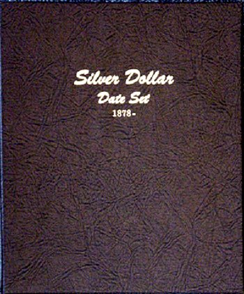 Dansco Album Silver Dollars (Morgan and Peace) date set 1878-1999 DN7172