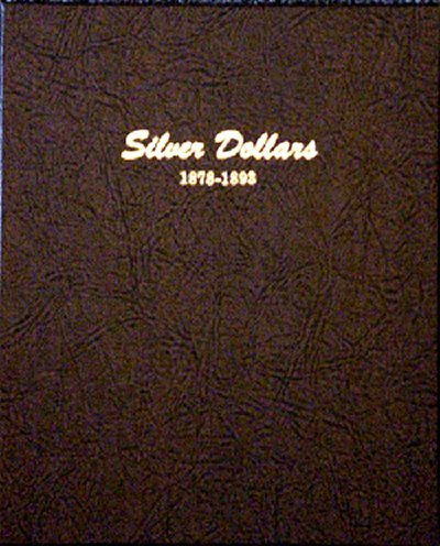 Dansco Album Silver Dollars (Morgan and Peace) No. 1 1878-1893 DN7173