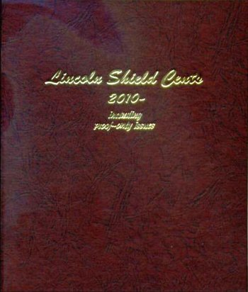 Dansco Album Lincoln Shield Cents 2010-2021S including proofs DN8104