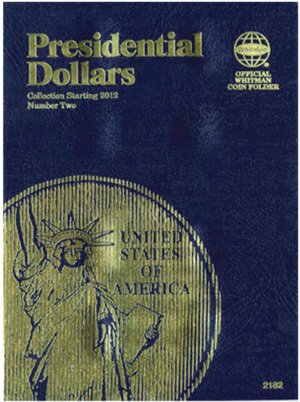 Whitman Presidential Dollar Folder  Vol 2. 2012-2016 DS WH2182