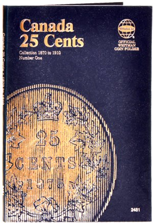 Whitman Canadian Coin Folder 25 Cents Volume I 1870-1910 WH2481