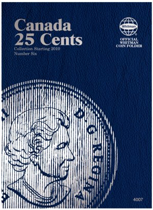 Whitman Canadian Coin Folder 25 Cents Volume VI starting 2010 WH4007