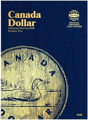 Whitman Canadian Coin Folder Dollars Volume V starting 2009 WH4008