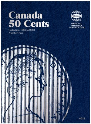 Whitman Canadian Coin Folder 50 Cents Volume V 1968-2013 WH4013
