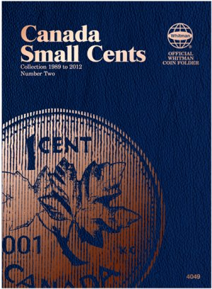 Whitman Canadian Coin Folder Small Cents Volume II 1989-2012 WH4049